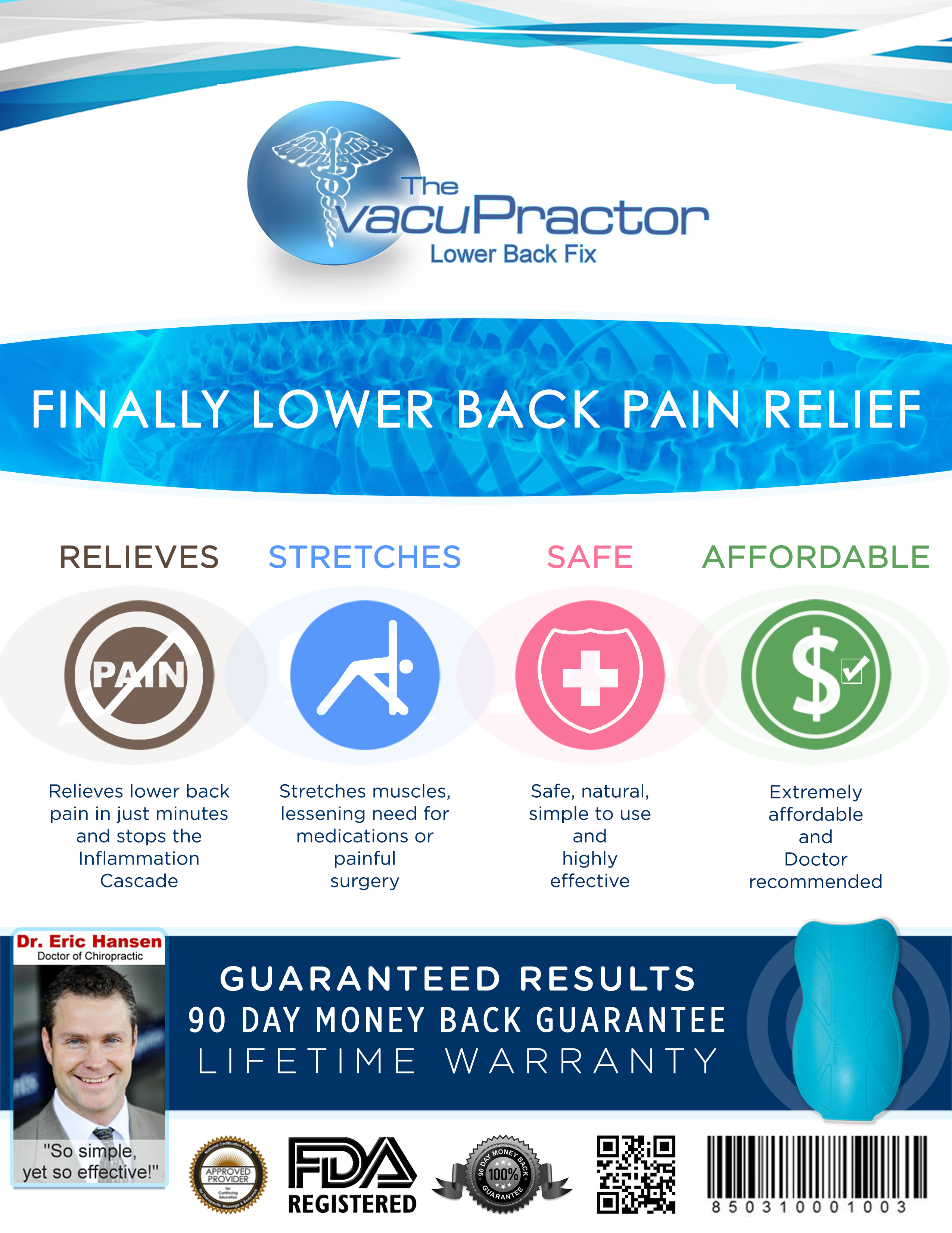 The VacuPractor, Pain relief without medications
