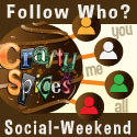 Follow Who? Social Weekend